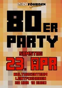 Plakat 80er-Jahre-Party 2016 A1